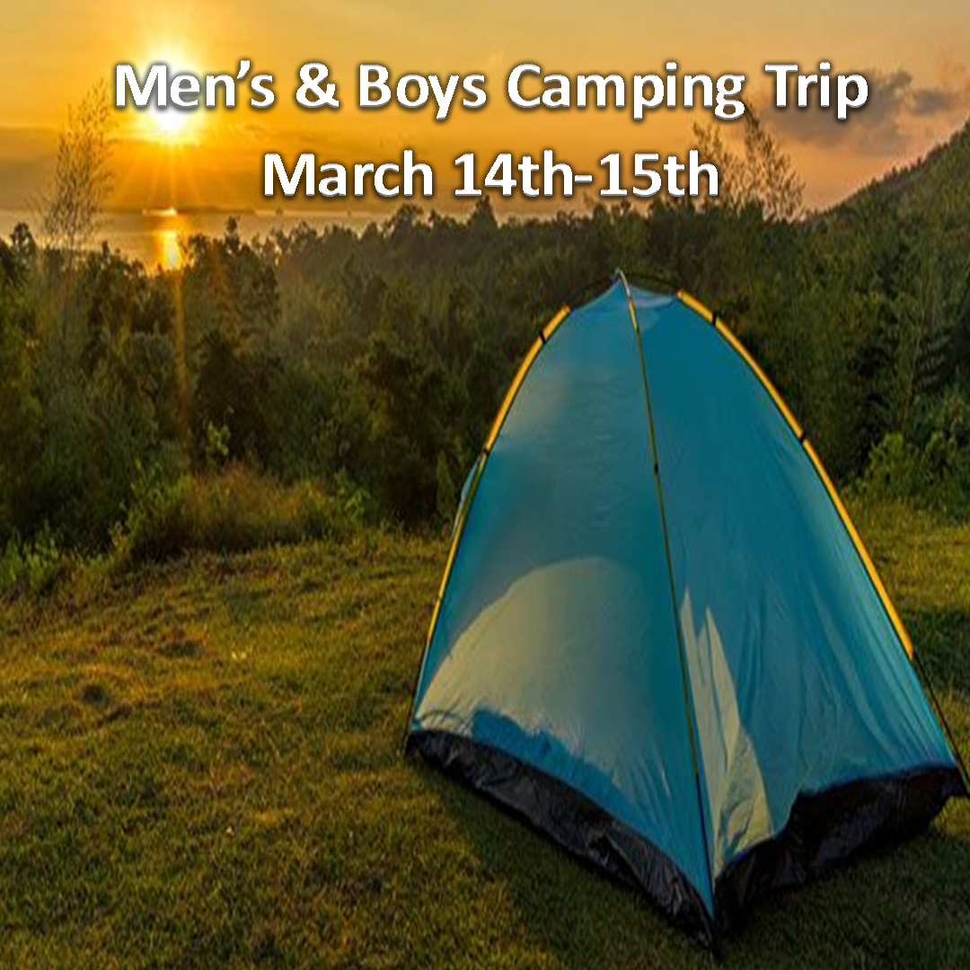 Men's and Boys Camping Trip