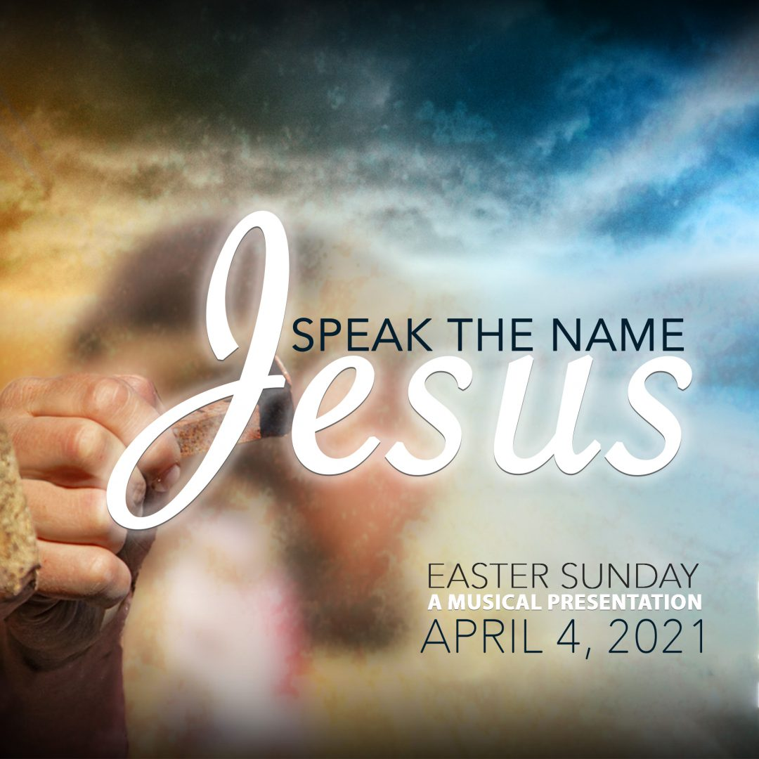 Speak the Name Jesus - A Musical Presentation